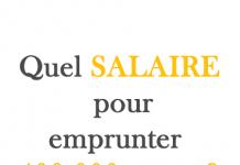 quel salaire pour emprunter 400 000 euros